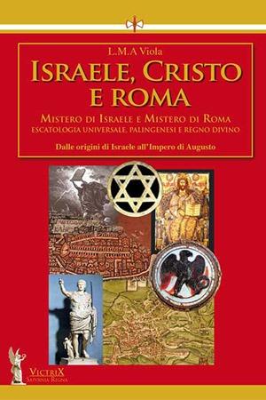 Israele Cristo Roma 1 Victrix Edizioni