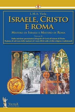 Israele Cristo Roma 2 Victrix Edizioni