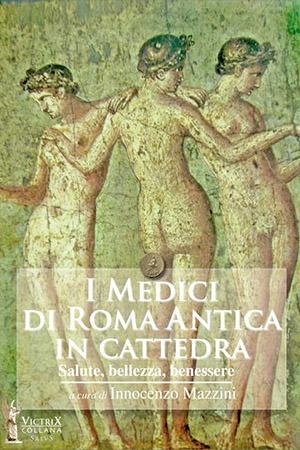 Medici Roma Mazzini Flamini Victrix Edizioni